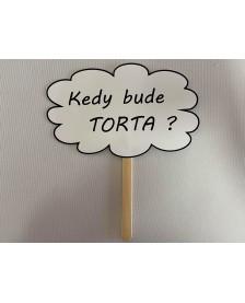 Papierová rekvizita- Kedy bude TORTA?